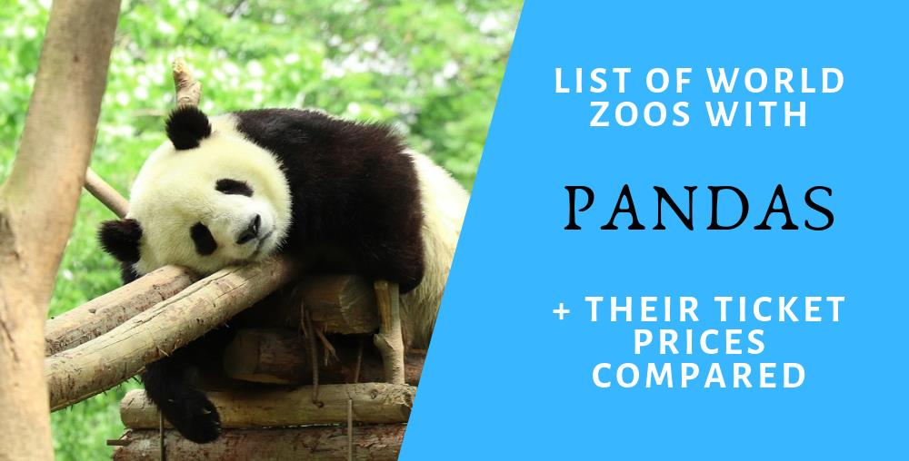 list of zoos in the world that has panda and their ticket prices compared
